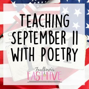 Teaching September 11 can be tough.  But teaching September 11 with poetry can make the process easier and more meaningful.