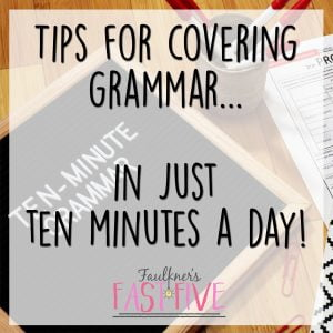 Teaching Grammar, 10 Minute Grammar